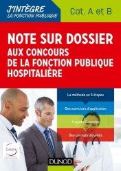 Dernières parutions sur Fonction publique hospitalière, Note sur dossier aux concours de la fonction publique hospitalière