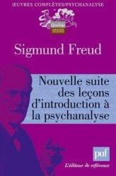 Dernières parutions dans Quadrige. Grands textes, Nouvelle suite des leçons d'introduction à la psychanalyse