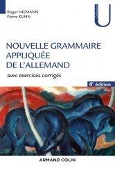 Dernières parutions dans Collection U, Nouvelle Grammaire Appliquée de l'Allemand (4e édition)