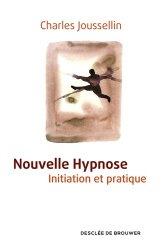 Souvent acheté avec La tabacologie, le Nouvelle hypnose