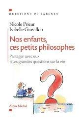 Dernières parutions dans questions de parents, Nos enfants, ces petits philosophes