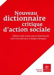 Souvent acheté avec Intervention professionnelle en service social, le Nouveau dictionnaire critique d'action sociale
