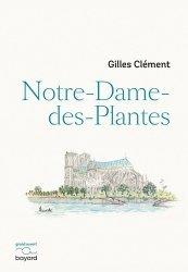 Dernières parutions sur Histoire des jardins - Jardins de référence, Notre-Dame-des-Plantes