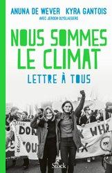 Dernières parutions sur Climatologie-Météorologie, Nous sommes le climat