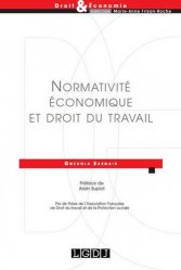 Dernières parutions dans Droit & Economie, Normativité économique et droit du travail