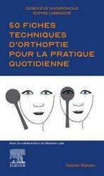 Dernières parutions dans Hors collection, Nos fiches techniques d'orthoptie pour la pratique quotidienne