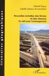 Dernières parutions dans Itinéraires géographiques, Nouvelles échelles des firmes et des réseaux