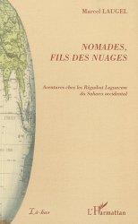 Dernières parutions dans Là-bas, Nomades, fils des nuages. Aventures chez les Réguibat Leguacem du Sahara occidental