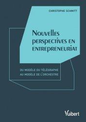 Dernières parutions sur Création d'entreprise, Nouvelles perspectives en entrepreneuriat