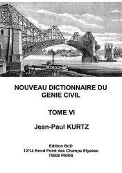 Dernières parutions sur Bâtiment, Nouveau Dictionnaire du Génie Civil