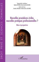 Dernières parutions sur Procédure civile, Nouvelles procédures civiles, nouvelles pratiques professionnelles ?