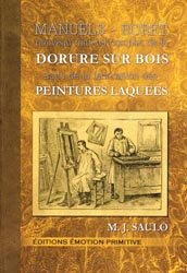 Dernières parutions dans Manuels Roret, Nouveau manuel complet de la dorure sur bois suivi de la fabrication des peintures laquées