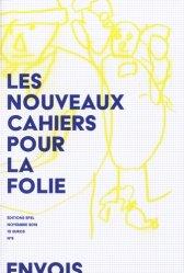 Dernières parutions dans Essai, Nouveaux cahiers pour la folie N° 9, novembre 2018
