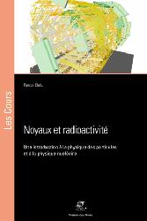 Dernières parutions sur Physique atomique et nucléaire, Noyaux et radioactivité