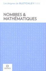 Souvent acheté avec 90 petits génies des mathématiques : portraits, théorèmes et anecdotes, le Nombres et mathématiques