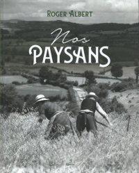 Dernières parutions sur Le monde paysan, Nos paysans