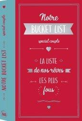 Dernières parutions sur Vie du couple, Notre bucket list spéciale couple. La liste de nos rêves les plus fous