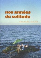 Dernières parutions sur Essais, Nos années de solitude. Biennale d'architecture d'Orléans, Edition bilingue français-anglais