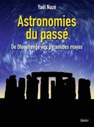 Dernières parutions dans belin sciences, Astronomies du passé