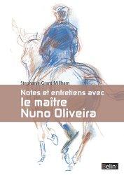 Souvent acheté avec Méthode d'équitation basée sur de nouveaux principes, le Notes et entretiens avec le maître Nuno Oliveira