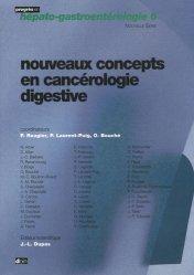 Souvent acheté avec Tumeurs de l'ovaire, le Nouveaux concepts en cancérologie digestive