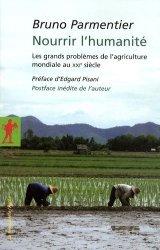 Dernières parutions dans Poche, Nourrir l'humanité Les grands problèmes de l'agriculture mondiale au XXIème siècle