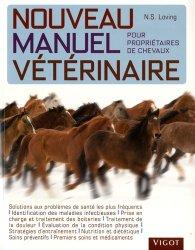 Souvent acheté avec Les aplombs vus par le maréchal-ferrant, le Nouveau Manuel Vétérinaire pour propriétaires de chevaux