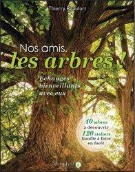 Dernières parutions sur Arbres et arbustes, Nos amis les arbres