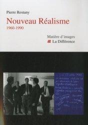 Dernières parutions dans Matière d'images, Nouveau Réalisme. 1960-1990