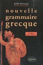 Dernières parutions sur Grec ancien, Nouvelle grammaire grecque