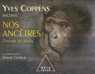 Souvent acheté avec Primates, le Nos ancêtres
