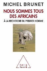 Dernières parutions dans Travaux du Collège de France, Nous sommes tous des africains