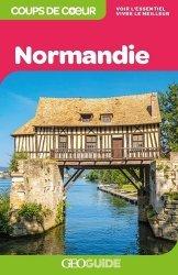 Dernières parutions dans GEOGuide Coups de coeur, Normandie
