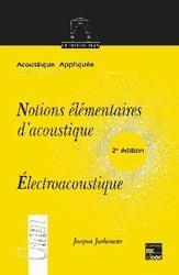 Souvent acheté avec L'acoustique par l'expérimentation, le Notions élémentaires d'acoustique