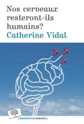 Dernières parutions dans Essais, Nos cerveaux resteront-il humains ?