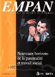 Dernières parutions dans empan, Nouveaux horizons de la parentalité et travail social