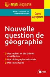 Dernières parutions sur Géographie, Nouvelle question de géographie
