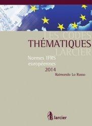 Dernières parutions dans Les Codes thématiques Larcier, Normes IFRS européennes. Edition 2014