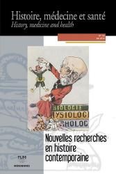 Dernières parutions sur Histoire de la médecine et des maladies, Nouvelles recherches en histoire contemporaine