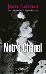 Dernières parutions dans Pluriel, Notre Chanel