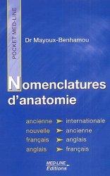 Souvent acheté avec Anatomie 2 Les viscères, le Nomenclature d'anatomie