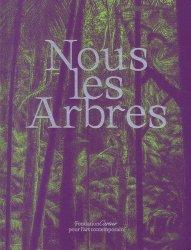 Dernières parutions sur Arbres et arbustes, Nous les arbres