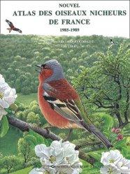 Dernières parutions sur Oiseaux nicheurs, Nouvel atlas des oiseaux nicheurs de France 1985-1989