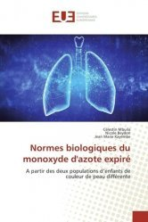Dernières parutions sur Pneumologie, Normes biologiques du monoxyde d'azote expiré