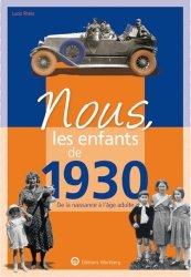 Nouvelle édition Nous, les enfants de 1930. De la naissance à l'âge adulte, 13e édition