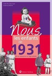 Dernières parutions sur Art populaire, Nous, les enfants de 1931