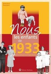 Dernières parutions sur Art populaire, Nous, les enfants de 1933
