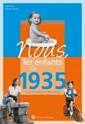 Dernières parutions sur Art populaire, Nous, les enfants de 1935