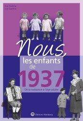 Dernières parutions sur Art populaire, Nous, les enfants de 1937