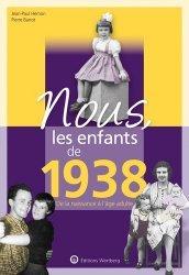 Dernières parutions dans Nous, les enfants de..., Nous, les enfants de 1938